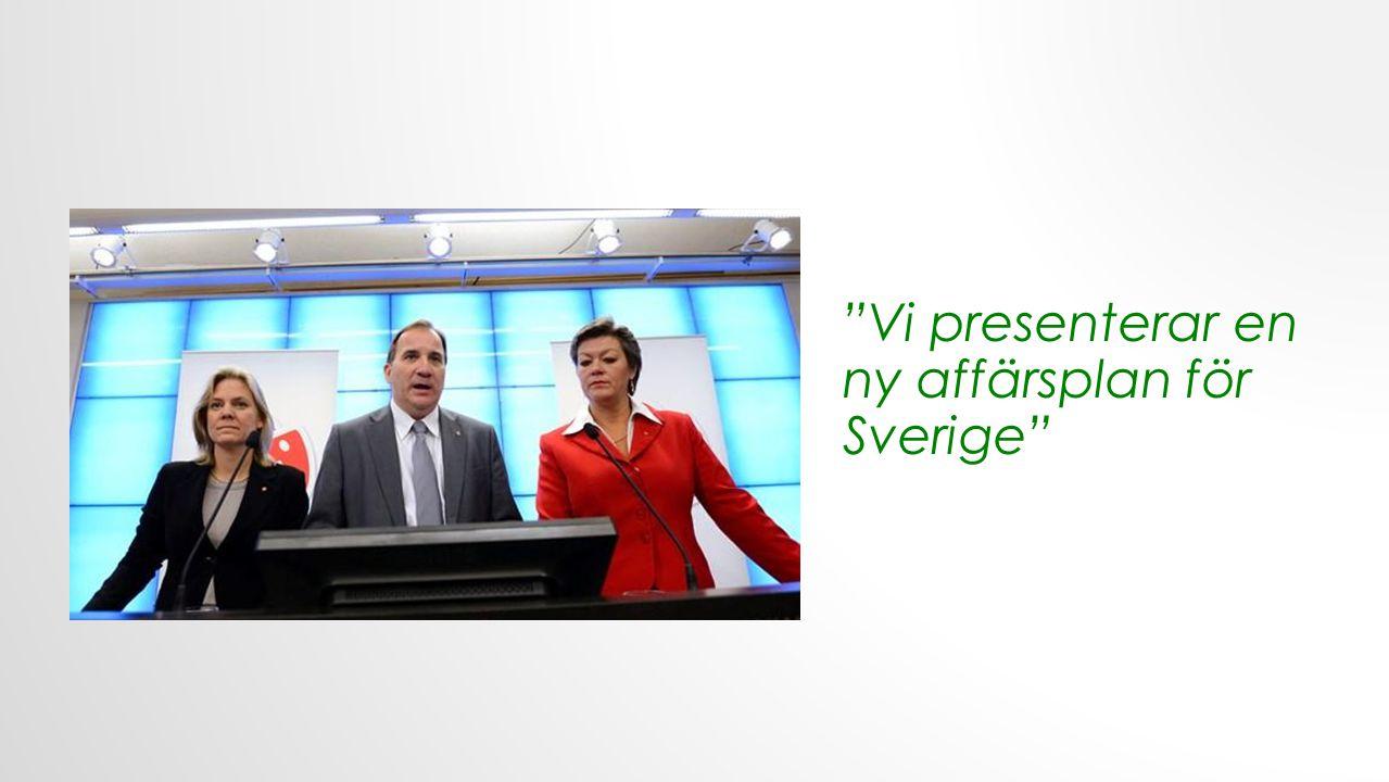 Vi presenterar en ny affärsplan för Sverige