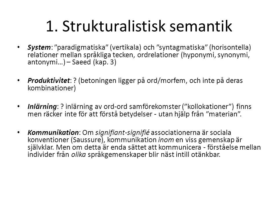 1. Strukturalistisk semantik