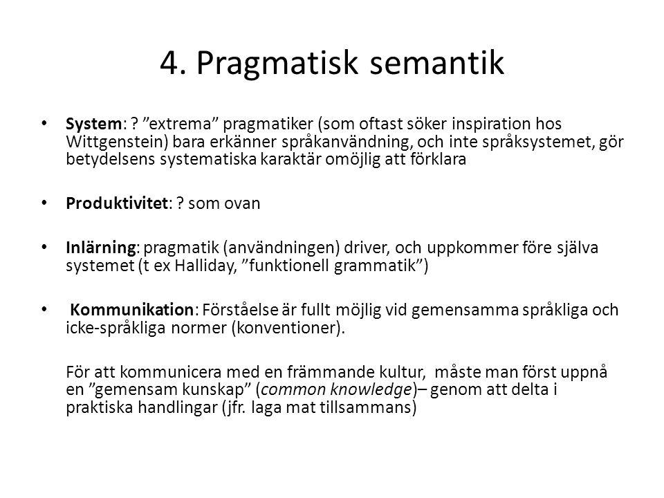 4. Pragmatisk semantik
