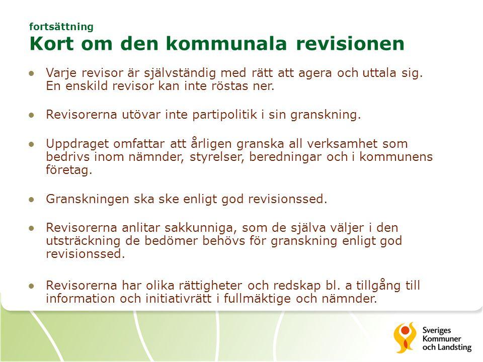 fortsättning Kort om den kommunala revisionen