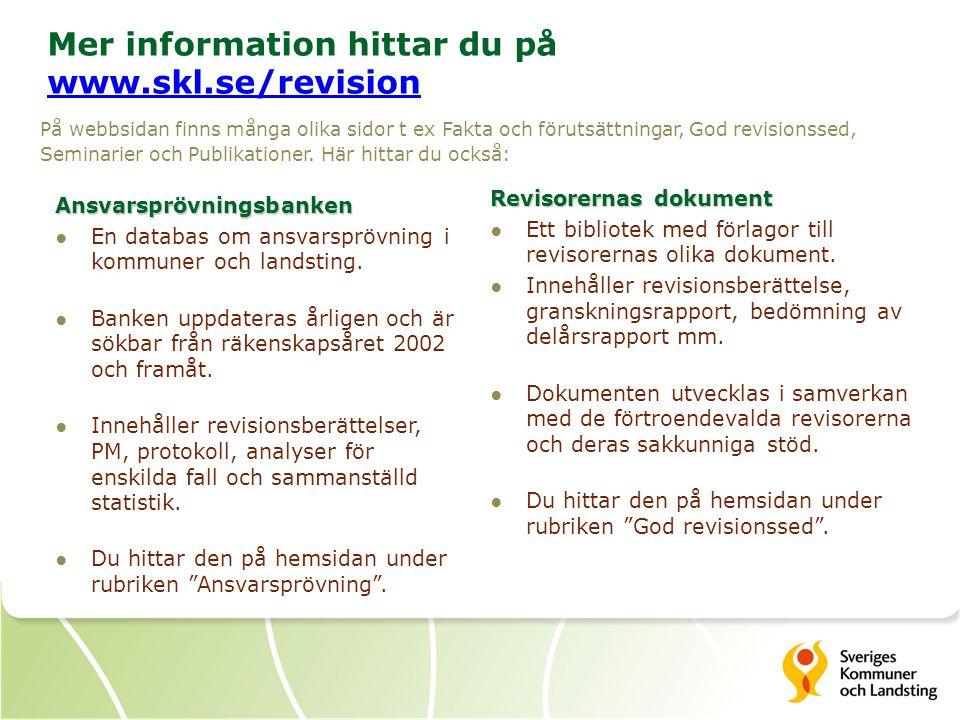Mer information hittar du på www.skl.se/revision