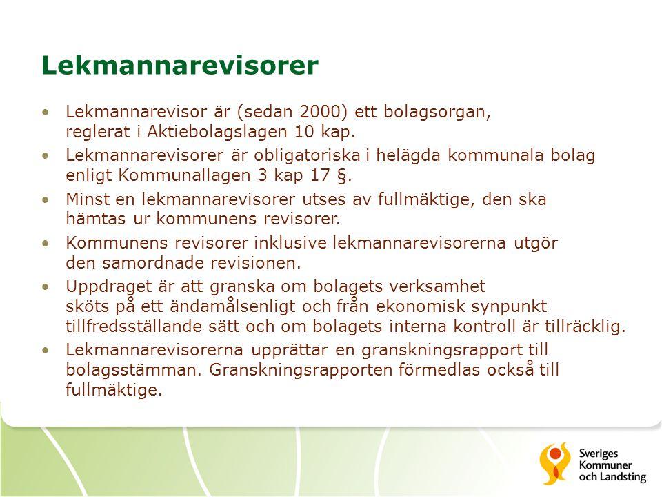 Lekmannarevisorer Lekmannarevisor är (sedan 2000) ett bolagsorgan, reglerat i Aktiebolagslagen 10 kap.