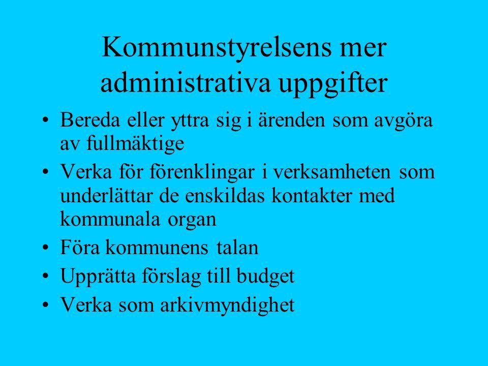 Kommunstyrelsens mer administrativa uppgifter