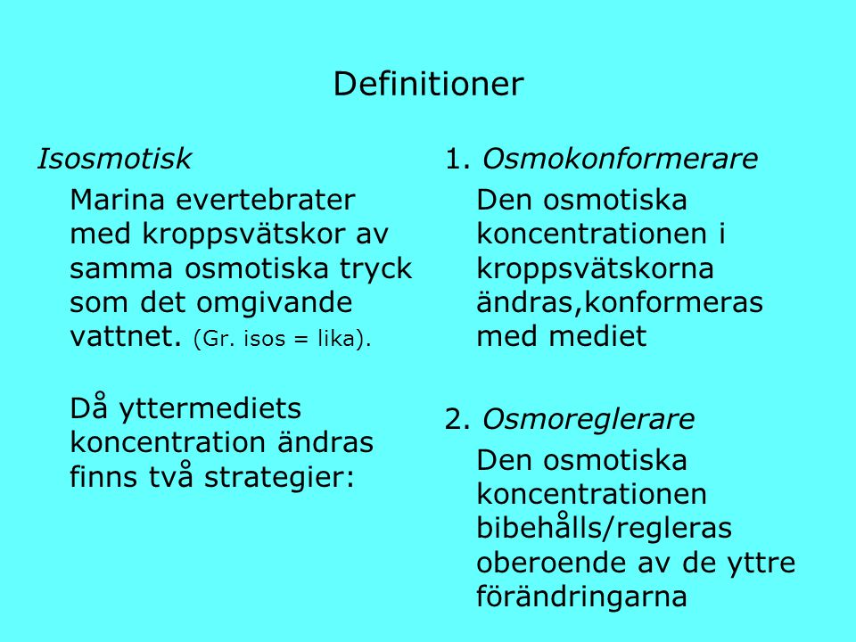 Definitioner Isosmotisk