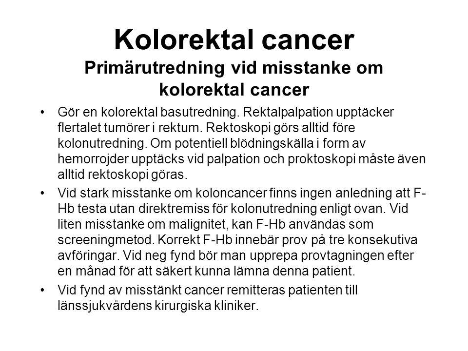 Kolorektal cancer Primärutredning vid misstanke om kolorektal cancer