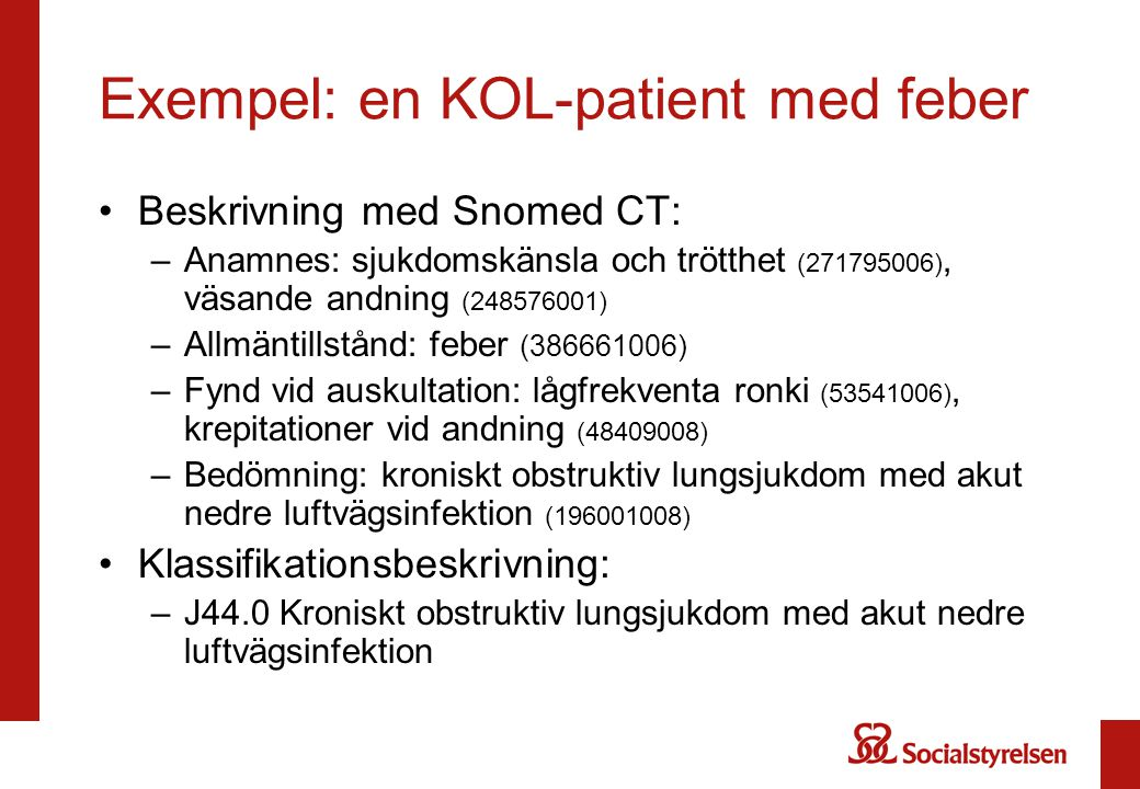Exempel: en KOL-patient med feber