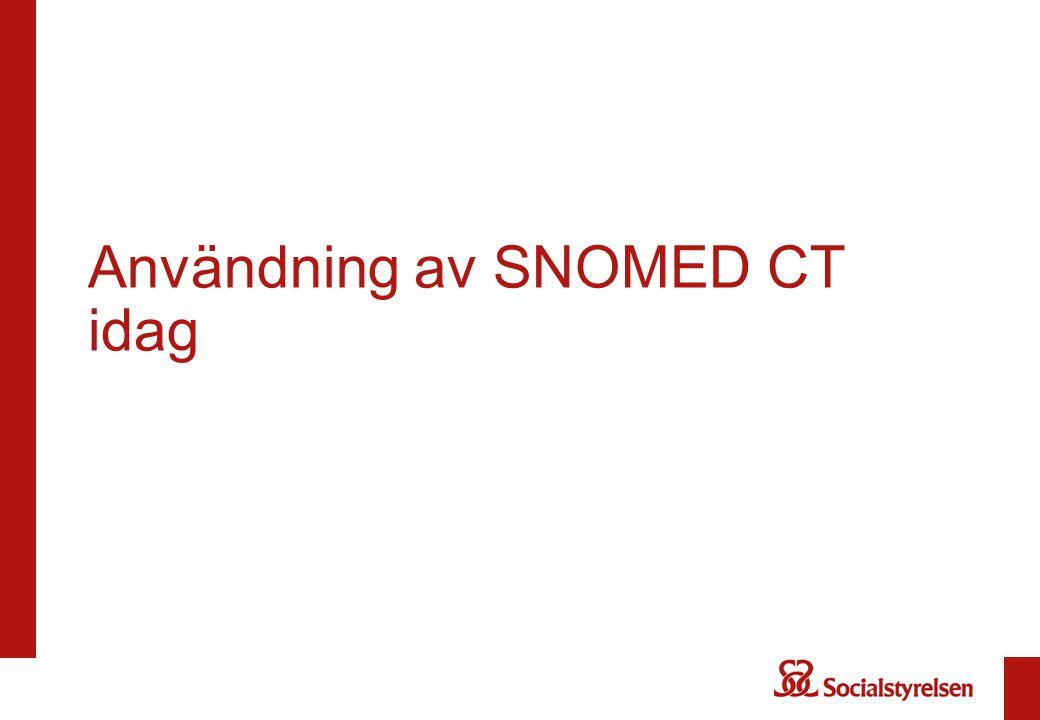 Användning av SNOMED CT idag