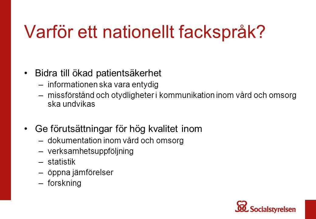 Varför ett nationellt fackspråk
