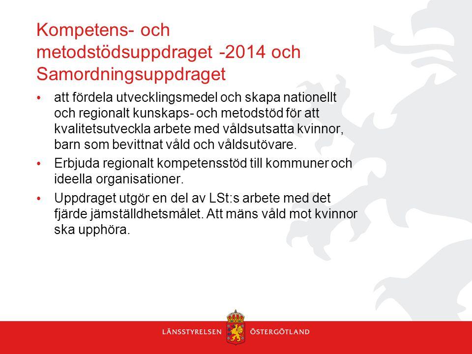 Kompetens- och metodstödsuppdraget -2014 och Samordningsuppdraget