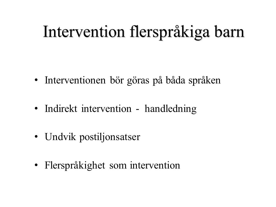 Intervention flerspråkiga barn