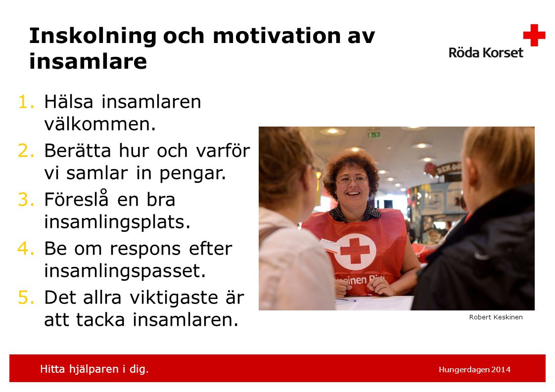 Inskolning och motivation av insamlare