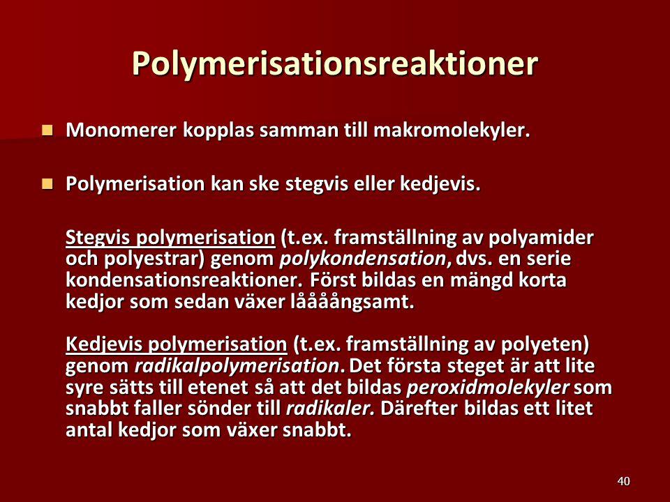 Polymerisationsreaktioner