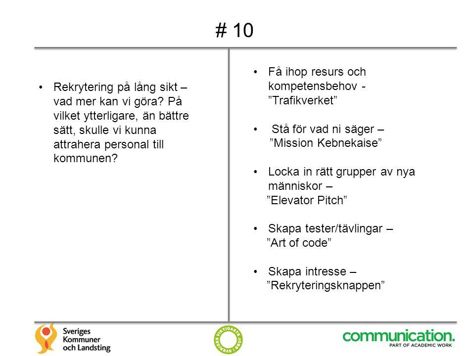 # 10 Få ihop resurs och kompetensbehov - Trafikverket