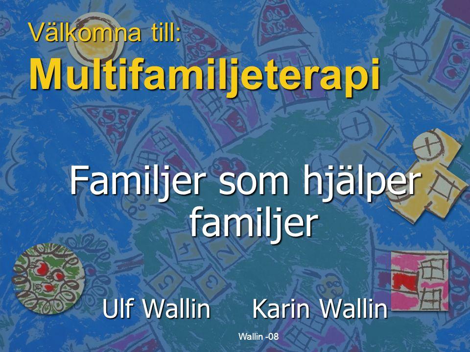 Välkomna till: Multifamiljeterapi