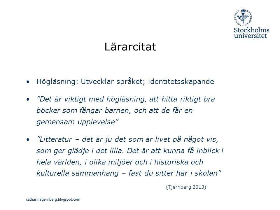 Lärarcitat Högläsning: Utvecklar språket; identitetsskapande