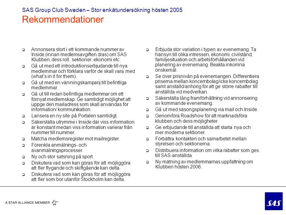 SAS Group Club Sweden – Stor enkätundersökning hösten 2005 Rekommendationer