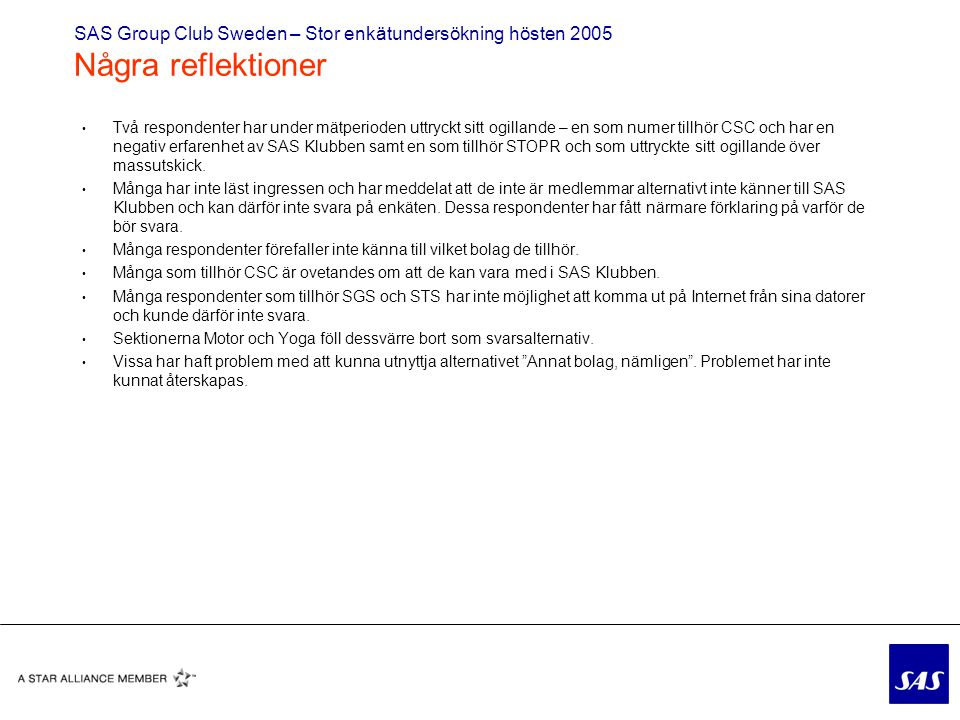 SAS Group Club Sweden – Stor enkätundersökning hösten 2005 Några reflektioner
