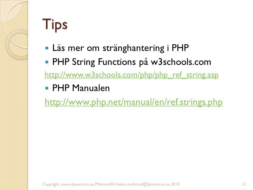 Tips Läs mer om stränghantering i PHP