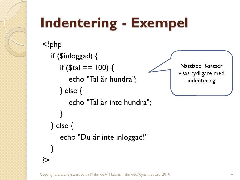 Indentering - Exempel