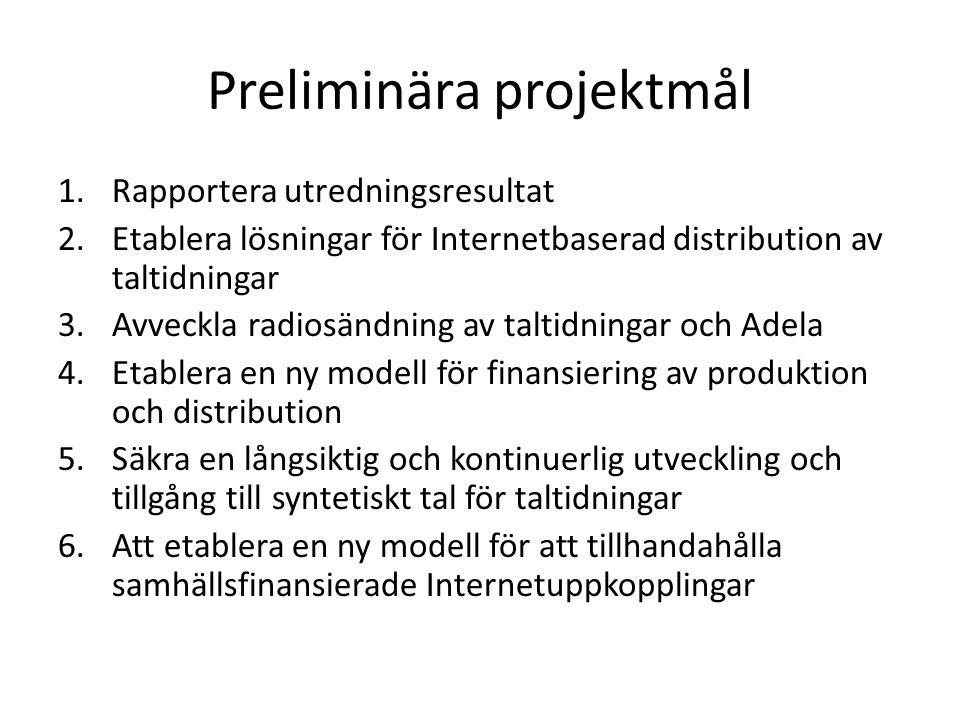 Preliminära projektmål