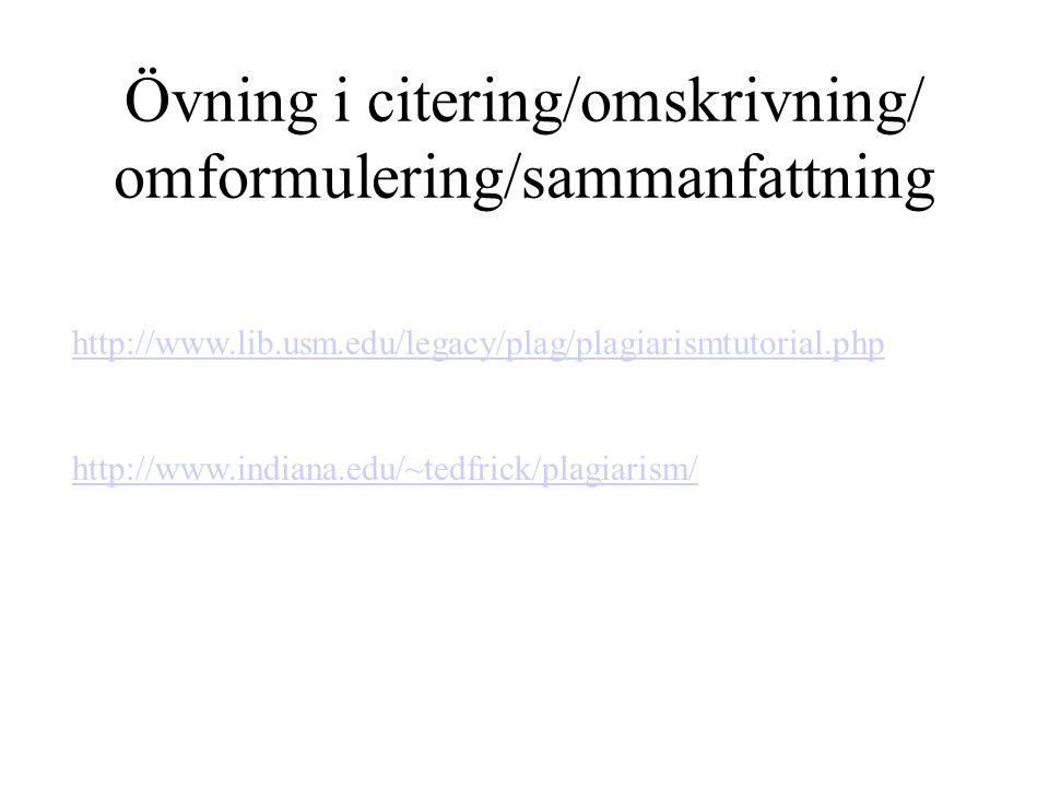 Övning i citering/omskrivning/ omformulering/sammanfattning