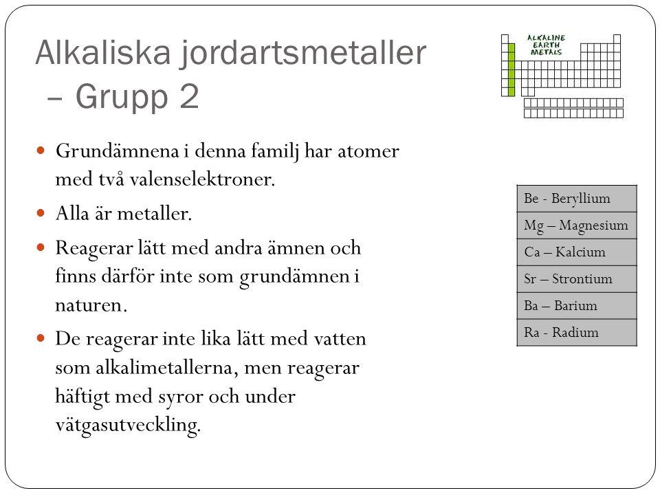 Alkaliska jordartsmetaller – Grupp 2