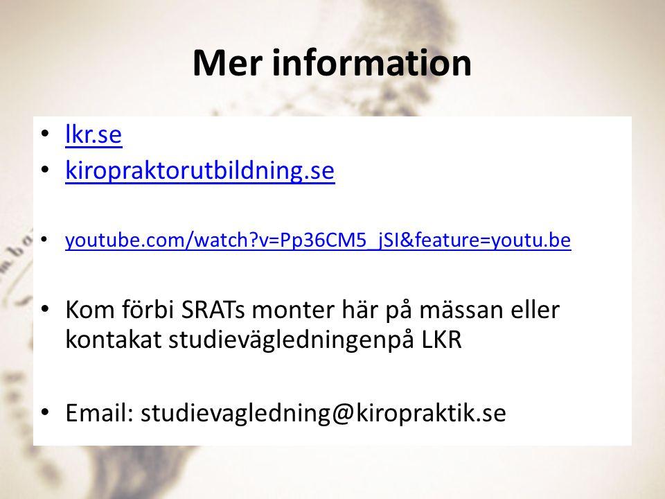 Mer information lkr.se kiropraktorutbildning.se
