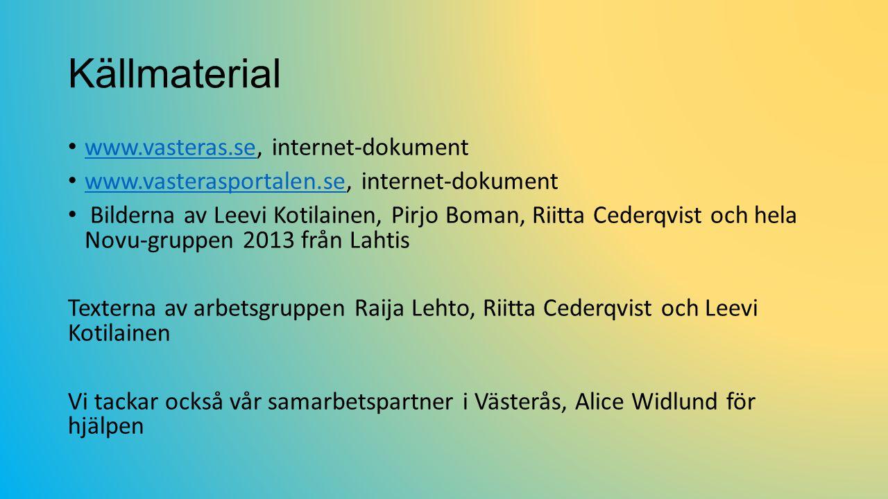 Källmaterial www.vasteras.se, internet-dokument