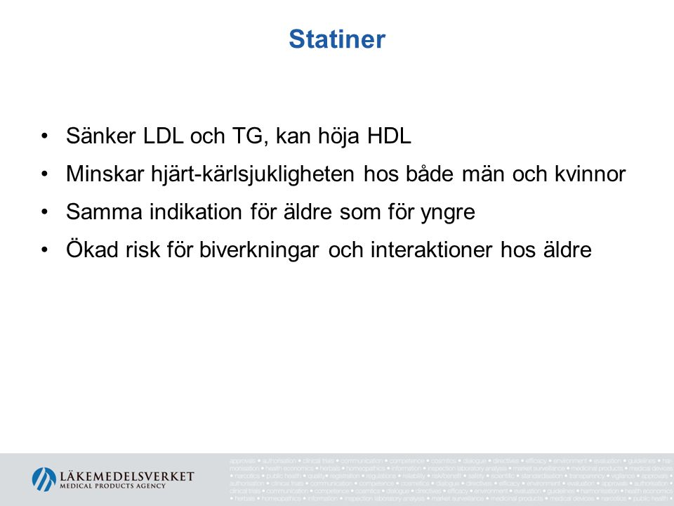Statiner Sänker LDL och TG, kan höja HDL
