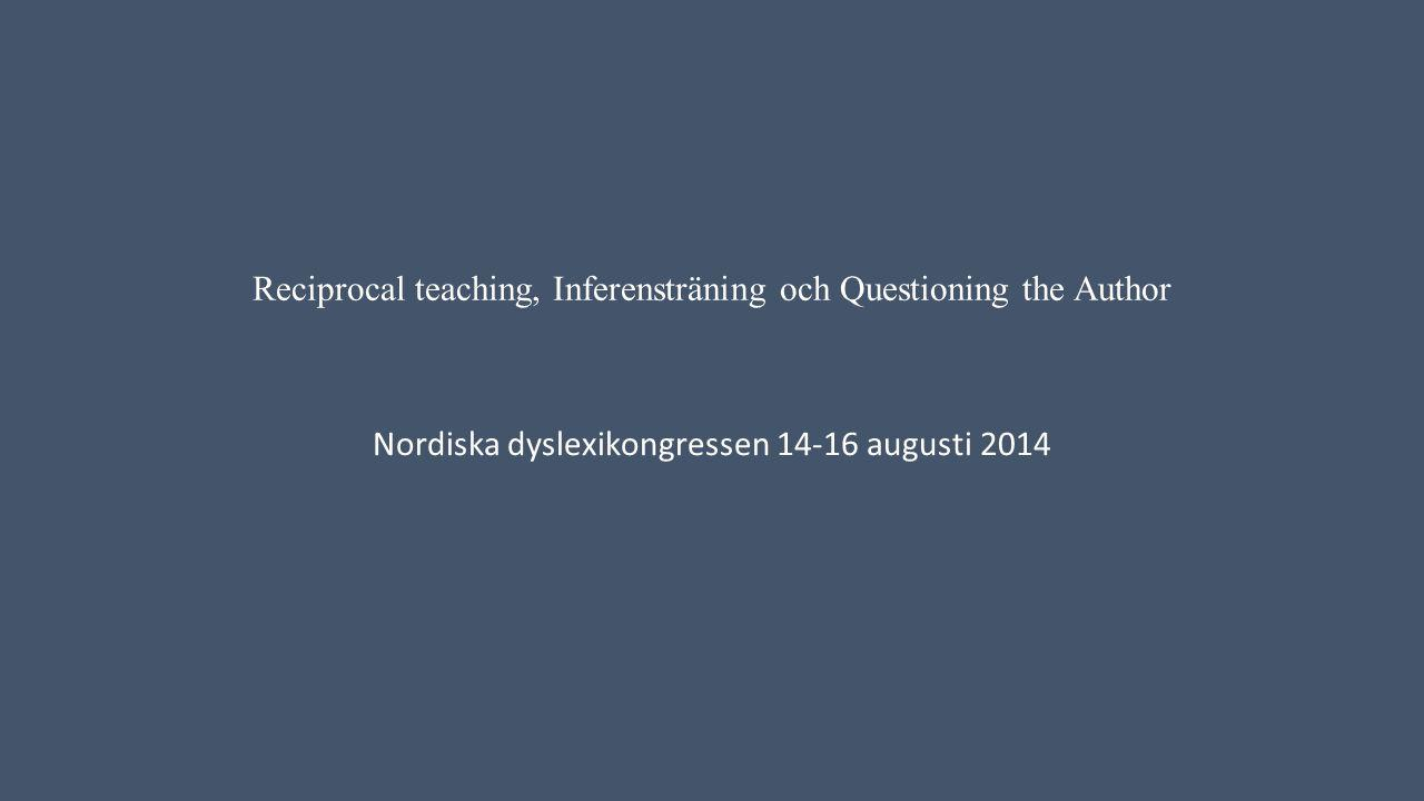 Reciprocal teaching, Inferensträning och Questioning the Author