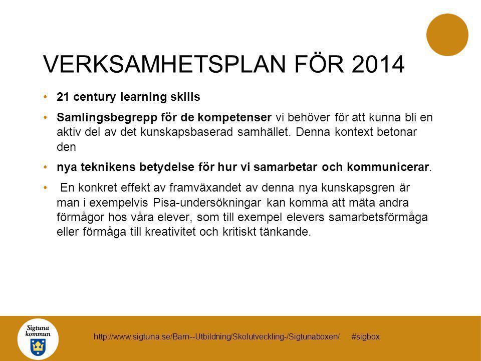 VERKSAMHETSPLAN FÖR 2014 21 century learning skills
