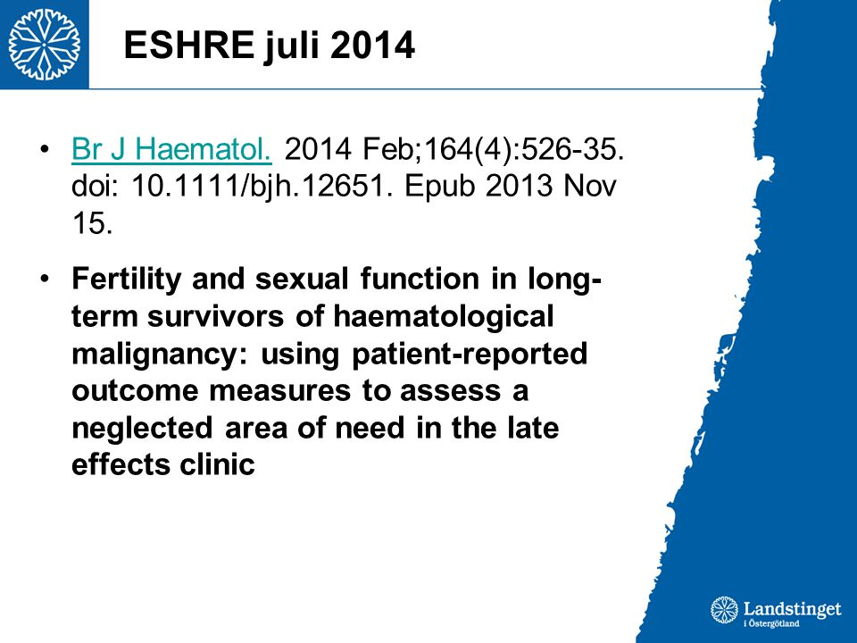 ESHRE juli 2014 Br J Haematol. 2014 Feb;164(4):526-35. doi: 10.1111/bjh.12651. Epub 2013 Nov 15.