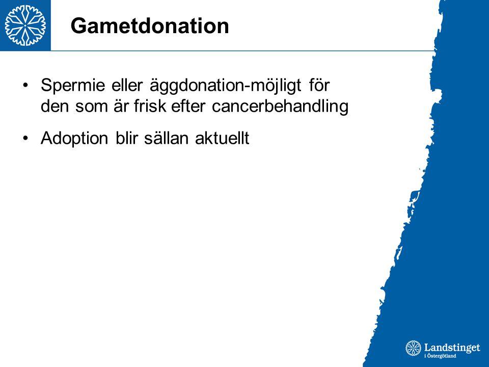 Gametdonation Spermie eller äggdonation-möjligt för den som är frisk efter cancerbehandling.