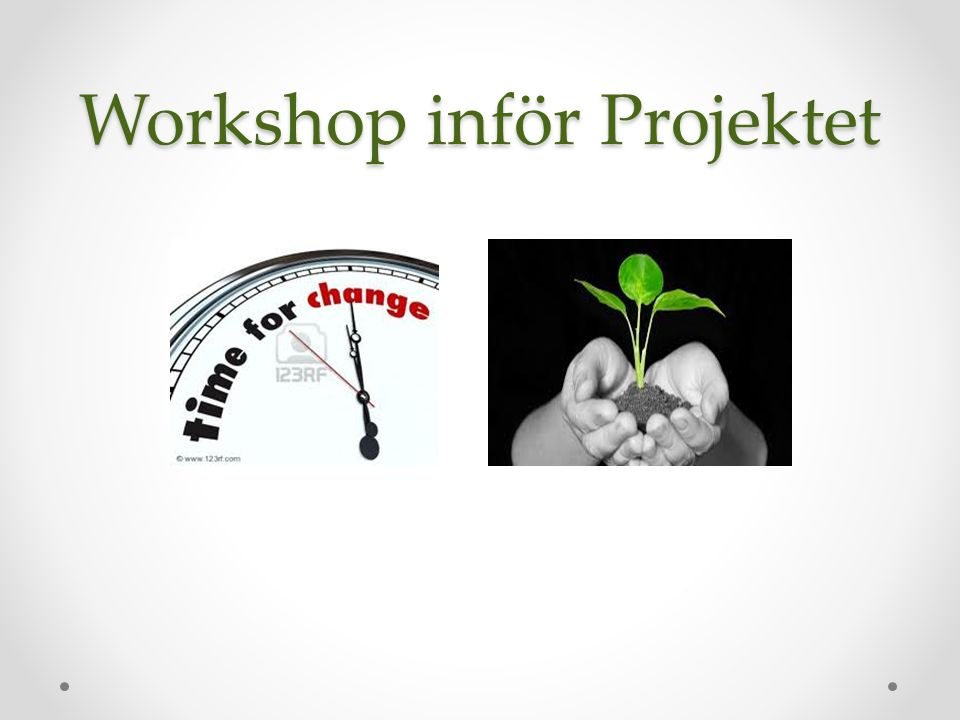 Workshop inför Projektet