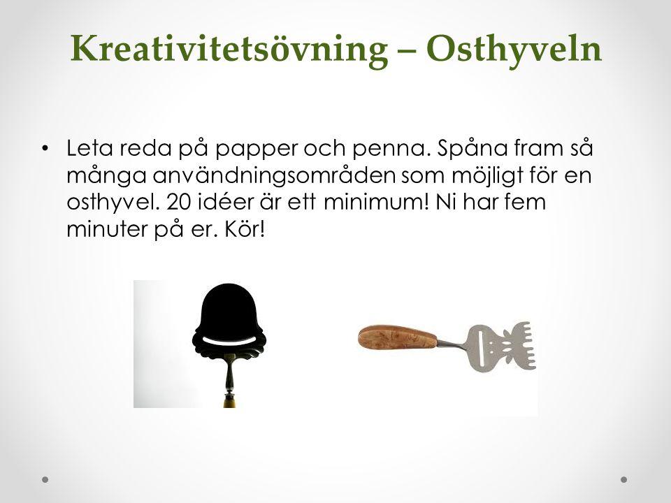 Kreativitetsövning – Osthyveln