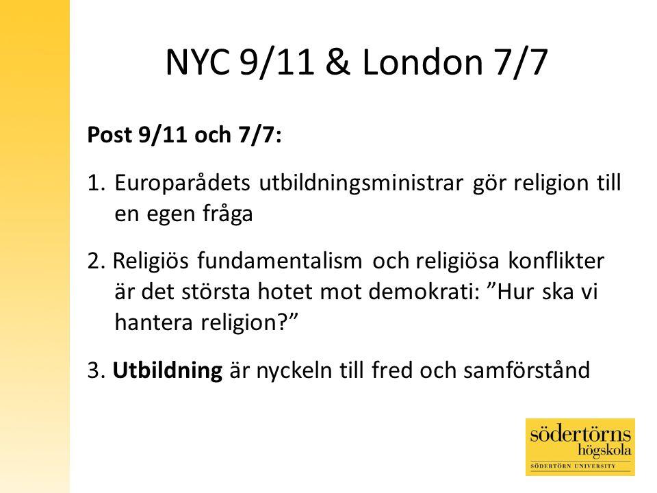 NYC 9/11 & London 7/7 Post 9/11 och 7/7: