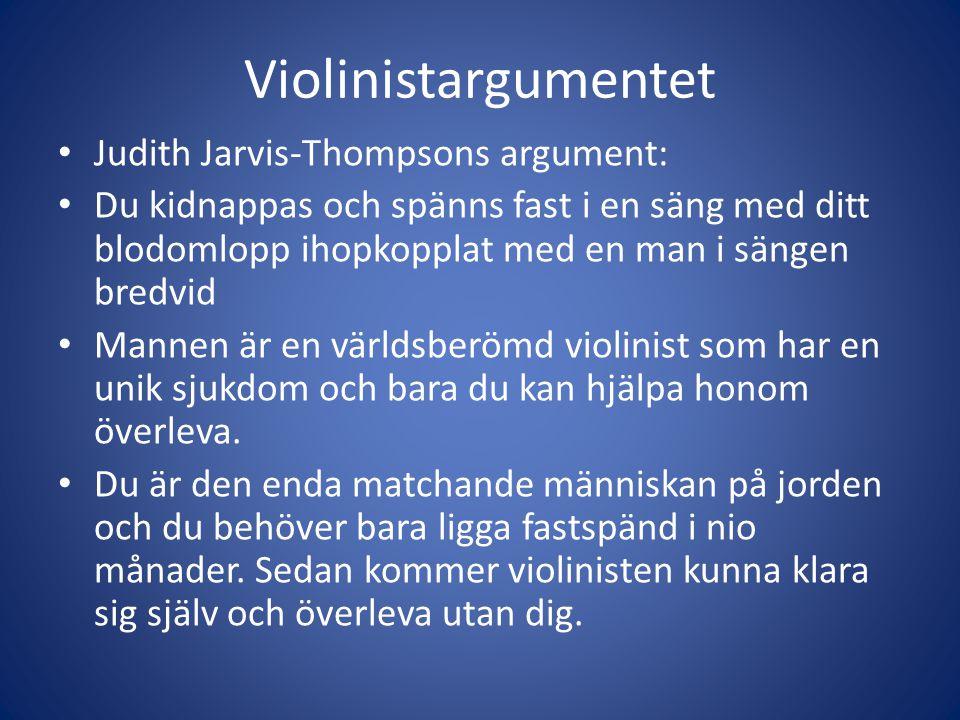 Violinistargumentet Judith Jarvis-Thompsons argument: