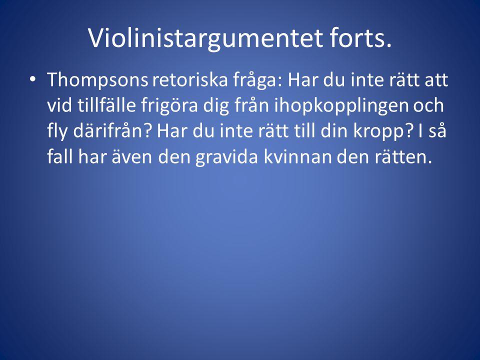 Violinistargumentet forts.