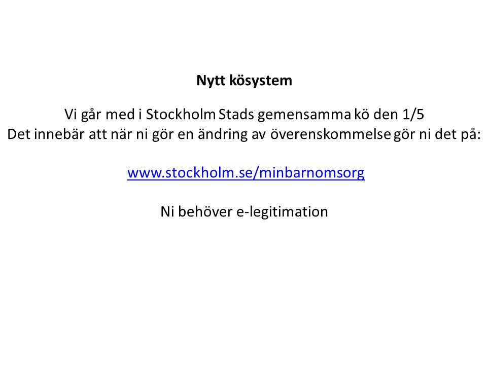 Vi går med i Stockholm Stads gemensamma kö den 1/5