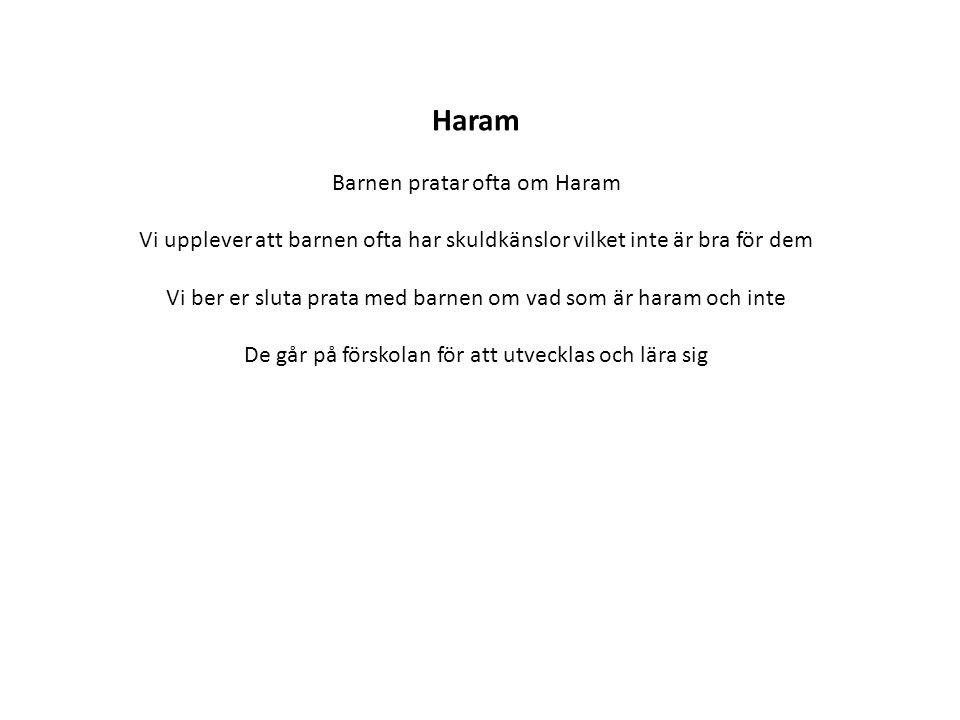 Haram Barnen pratar ofta om Haram