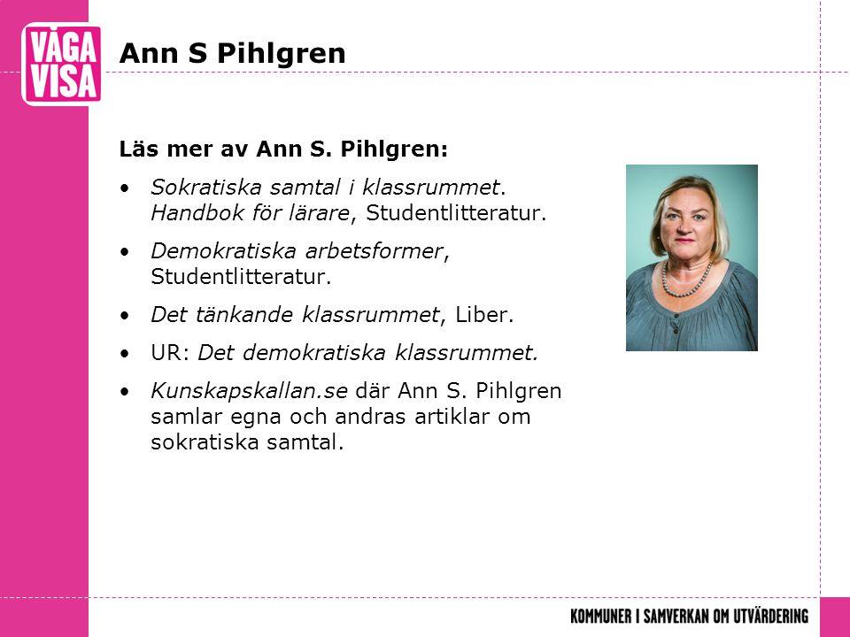 Ann S Pihlgren Läs mer av Ann S. Pihlgren: