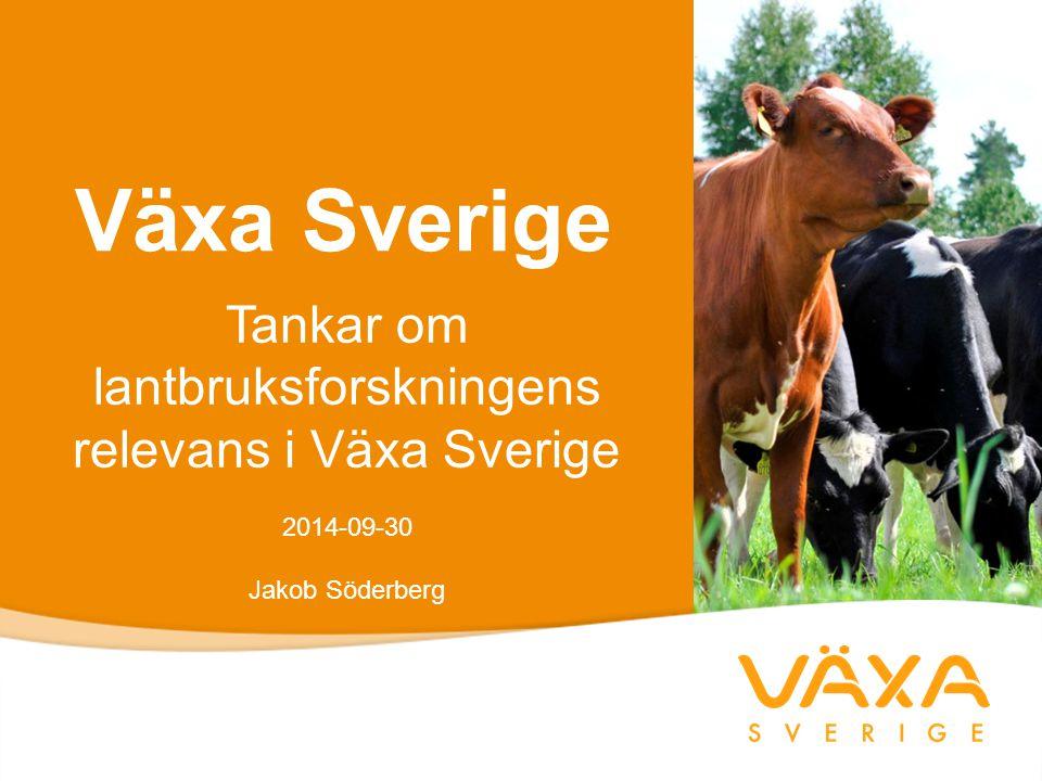 Tankar om lantbruksforskningens relevans i Växa Sverige