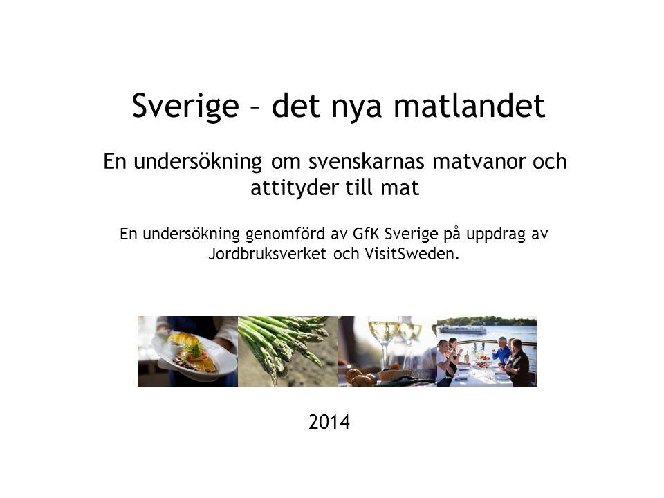 Sverige – det nya matlandet