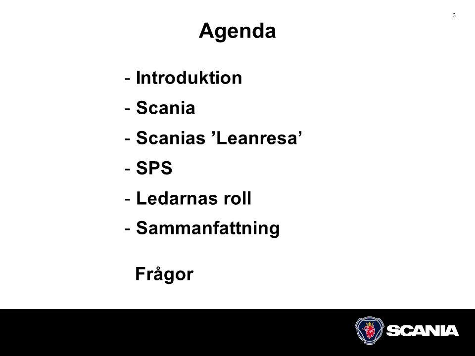 Agenda Introduktion Scania Scanias 'Leanresa' SPS Ledarnas roll