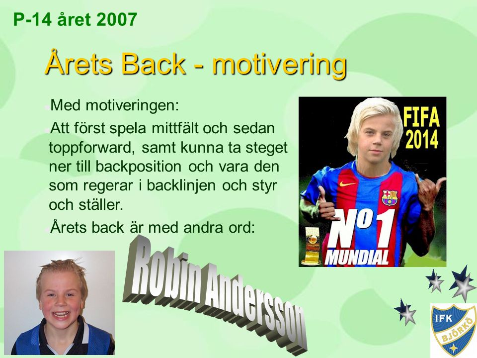Årets Back - motivering