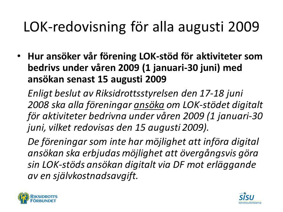 LOK-redovisning för alla augusti 2009