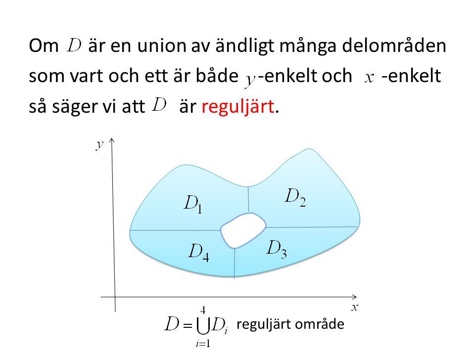 Om är en union av ändligt många delområden som vart och ett är både -enkelt och -enkelt så säger vi att är reguljärt.