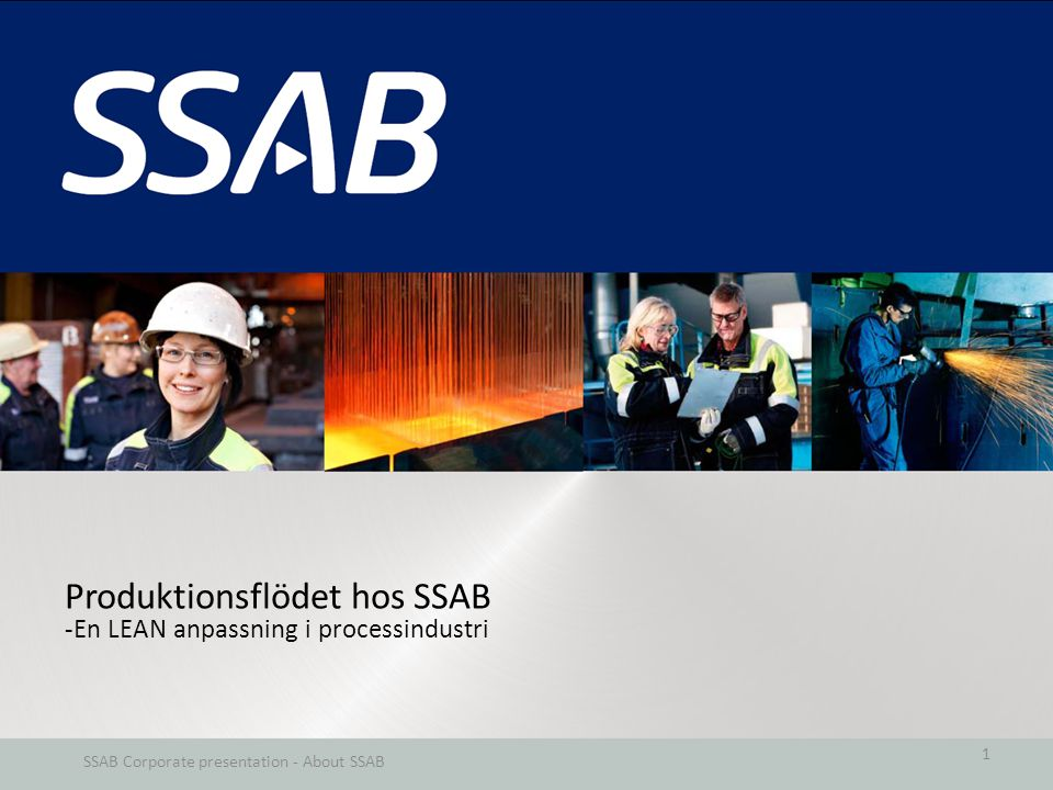 SSAB Corporate presentation - About SSAB