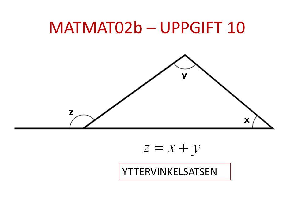 MATMAT02b – UPPGIFT 10 YTTERVINKELSATSEN