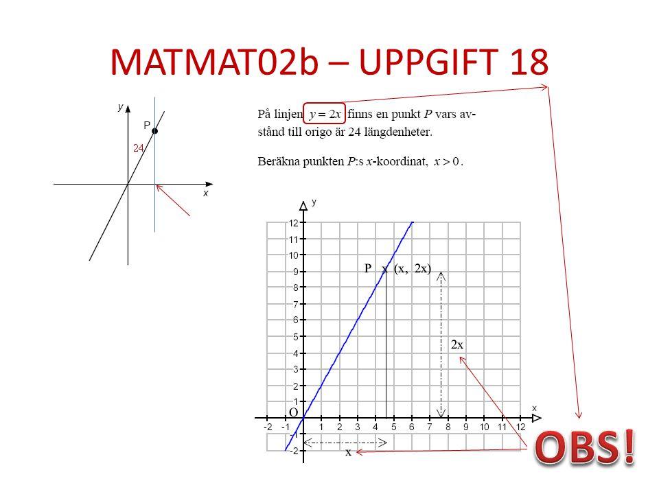 MATMAT02b – UPPGIFT 18 OBS!